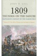 Gill, John H. - 1809 Thunder on the Danube - 9781848325104 - V9781848325104