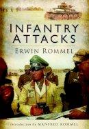 Rommel, Erwin - Infantry Attacks - 9781848326521 - V9781848326521