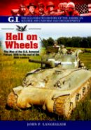 Anderson, Christopher - Hell on Wheels (GI Series) - 9781848328099 - V9781848328099