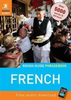 Rough Guides - Rough Guide French Phrasebook (Rough Guide Phrasebooks) - 9781848367296 - 9781848367296