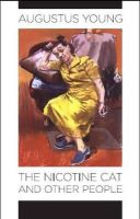Young, Augustus - The Nicotine Cat and Other People - 9781848400412 - KEX0275500