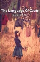 Deirdre Hines - The Language of Coats - 9781848401655 - KEX0281117