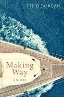 Theo Dorgan - Making Way - 9781848402249 - KOC0012461