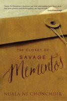 Ni Chonchuir, Nuala - The Closet of Savage Mementos - 9781848403369 - 9781848403369
