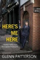 Glenn Patterson - Here's Me Here - 9781848404465 - 9781848404465