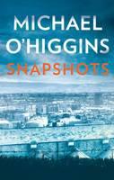 Michael O'Higgins - Snapshots - 9781848404663 - 9781848404663
