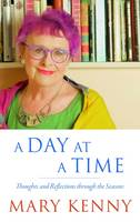 Mary Kenny - A Day at a Time - 9781848405370 - 9781848405370