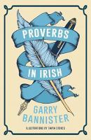 Garry Bannister - Proverbs in Irish (Irish Edition) - 9781848405905 - V9781848405905