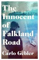 Carlo Gebler - The Innocent of Falkland Road - 9781848406308 - 9781848406308