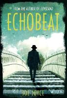 Joe Joyce - Echobeat: Second Book in Echoland Trilogy - 9781848406469 - 9781848406469