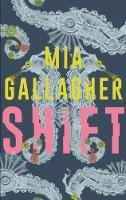 Mia Gallagher - Shift - 9781848406698 - 9781848406698