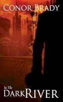 Conor Brady - In The Dark River - 9781848407022 - V9781848407022