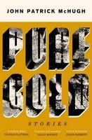 John Patrick McHugh - Pure Gold - 9781848407916 - 9781848407916