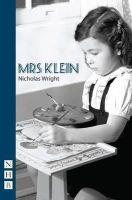 Wright, Nicholas - Mrs Klein - 9781848420663 - V9781848420663