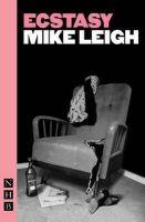 Leigh, Mike - Ecstasy - 9781848421370 - V9781848421370
