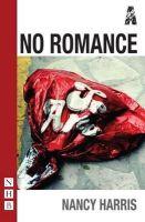 Nancy Harris - No Romance - 9781848421615 - 9781848421615