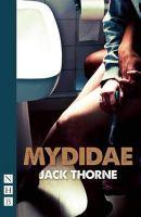 Thorne, Jack - Mydidae - 9781848423152 - V9781848423152