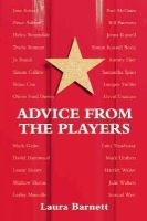 Barnett, Laura - Advice from the Players - 9781848423589 - V9781848423589