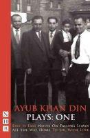 Ayub Khan-Din - Ayub Khan Din: Plays One - 9781848424241 - V9781848424241