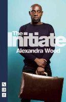Wood, Alexandra - The Initiate - 9781848424333 - V9781848424333