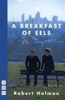 Holman, Robert - A Breakfast of Eels - 9781848424777 - V9781848424777