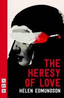 Edmundson, Helen - The Heresy of Love - 9781848424937 - V9781848424937