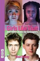 Placey, Evan - Girls Like That and Other Plays - 9781848425156 - V9781848425156