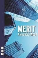 Alexandra Wood - Merit (NHB Modern Plays) - 9781848425576 - V9781848425576