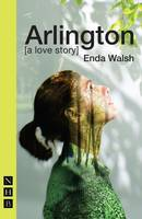 Walsh, Enda - Arlington - 9781848426054 - 9781848426054