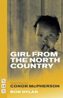 Conor McPherson, Bob Dylan - The Girl from the North Country - 9781848426559 - 9781848426559
