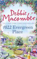 Macomber, Debbie - 1022 Evergreen Place (Cedar Cove 10) - 9781848450981 - V9781848450981