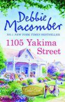 Debbie Macomber - 1105 Yakima Street (A Cedar Cove Story) - 9781848451360 - V9781848451360