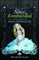 Gena Showalter - Alice in Zombieland - 9781848451575 - V9781848451575