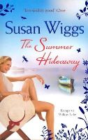 Wiggs, Susan - The Summer Hideaway (Lakeshore Chronicles, #7) - 9781848452992 - KSG0011700