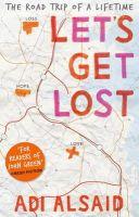 Adi Alsaid - Let's Get Lost - 9781848453357 - KOC0019359