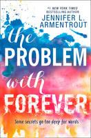 Armentrout, Jennifer L. - The Problem With Forever - 9781848454576 - V9781848454576