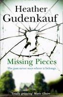 Gudenkauf, Heather - Missing Pieces - 9781848454583 - 9781848454583