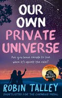 Talley, Robin - Our Own Private Universe - 9781848455030 - V9781848455030