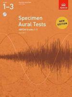 ABRSM - Specimen Aural Tests, Grades 1-3, with 2 CDs: from 2011 (Specimen Aural Tests (Abrsm)) - 9781848492561 - V9781848492561