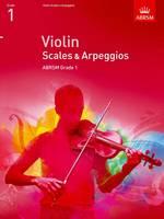 ABRSM - Violin Scales & Apreggios Grade 1 - 9781848493384 - V9781848493384