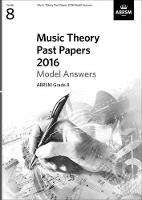 ABRSM - Music Theory Past Papers 2016 Model Ans - 9781848498204 - V9781848498204