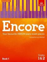 - Encore: Book 1, Grades 1 & 2: Your Favourite ABRSM Piano Exam Pieces (ABRSM Exam Pieces) - 9781848498471 - V9781848498471