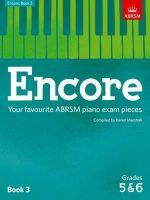 - Encore: Book 3, Grades 5 & 6: Your Favourite ABRSM Piano Exam Pieces (ABRSM Exam Pieces) - 9781848498495 - V9781848498495