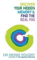Yousry, Menis - Discover Your Hidden Memory & Find the Real You - 9781848504295 - V9781848504295