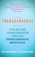 Rosenthal, Norman E. - Transcendence: Healing and Transformation Through Transcendental Meditation - 9781848507753 - V9781848507753