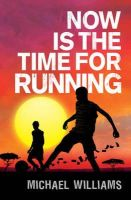 Williams, Michael - Now is the Time for Running - 9781848530836 - V9781848530836