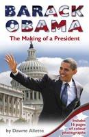 Allette, Dawne - Barack Obama: The Making of a President - 9781848531765 - V9781848531765