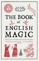 Heygate, Richard; Carr-Gomm, Philip - The Book of English Magic - 9781848540415 - V9781848540415