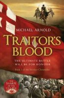 Arnold, Michael - Traitor's Blood - 9781848544048 - V9781848544048