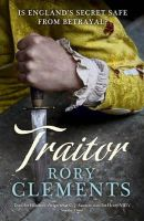 Clements, Rory - Traitor - 9781848544321 - V9781848544321